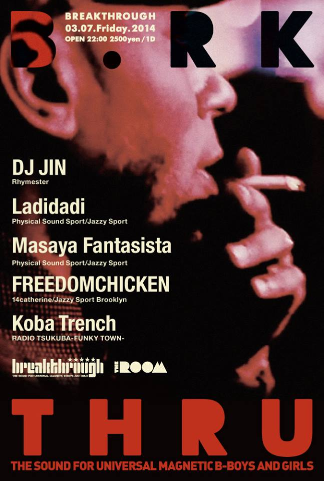 Breakthrough 〜DJ JIN & FREEDOMCHICKEN Birthday Bush〜