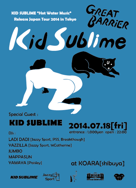 "KID SUBLIME ""Hot Water Music"" Release Japan Tour 2014 in Tokyo GREAT BARRIER"