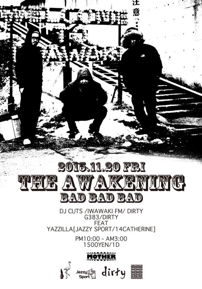 THE AWAKENING ~BAD BAD BAD~