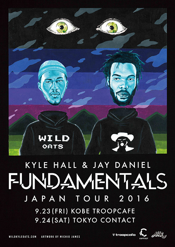 KYLE HALL & JAY DANIEL presents FUNDAMENTALS Japan Tour 2016