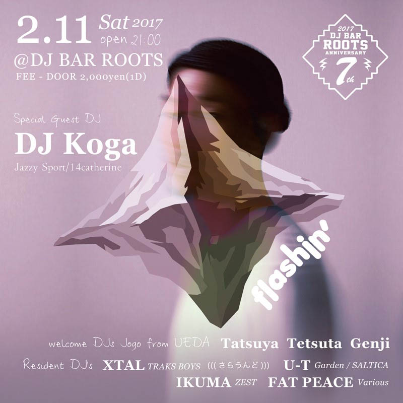 Flashin'  DJ BAR ROOTS 7th Anniversary